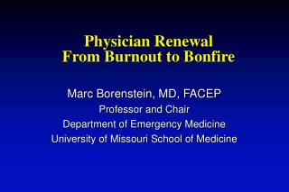 Physician Renewal From Burnout to Bonfire