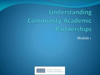 Understanding Community-Academic Partnerships