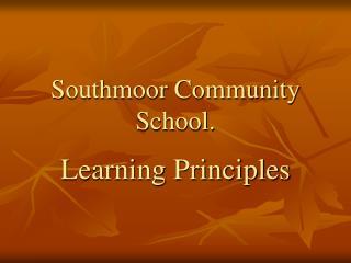 Southmoor Community School.