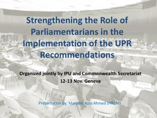Strengthening the Role of Parliamentarians in the Implementation of the UPR Recommendations