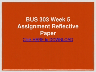BUS 303 Week 5 Assignment Reflective Paper