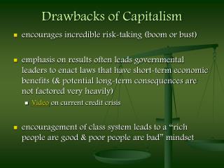 Drawbacks of Capitalism
