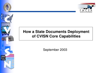 How a State Documents Deployment of CVISN Core Capabilities
