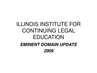 ILLINOIS INSTITUTE FOR CONTINUING LEGAL EDUCATION
