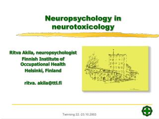 Neuropsychology in neurotoxicology