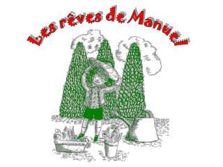 Les rêves de Manuel