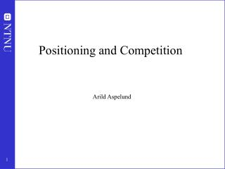 Positioning and Competition