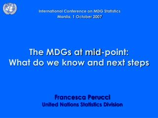 The MDGs at mid-point:  What do we know and next steps