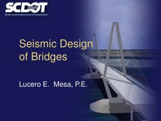 Seismic Design of Bridges