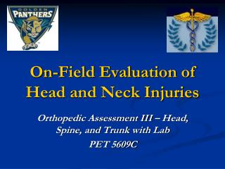 On-Field Evaluation of Head and Neck Injuries