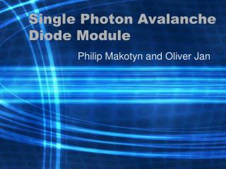 Single Photon Avalanche Diode Module