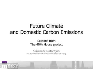 Future Climate  and Domestic Carbon Emissions