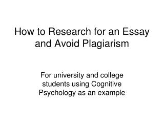 How to Research for an Essay and Avoid Plagiarism