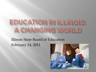 Education in Illinois: A Changing World