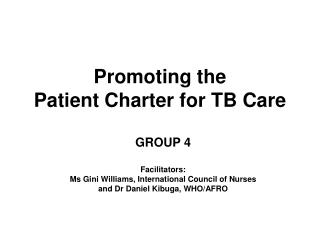 Promoting the Patient Charter for TB Care
