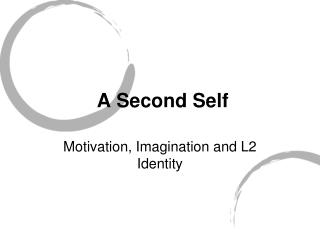 A Second Self