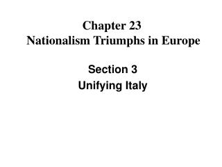 Chapter 23   Nationalism Triumphs in Europe