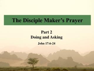 The Disciple Maker's Prayer