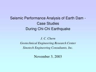 Introduction Performance of Earth Dam During Chi-Chi Earthquake Case Studies Shuisheh Dam Tousheh Dam Liyutan Dam