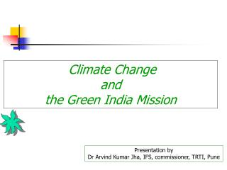 Climate Change  and  the Green India Mission