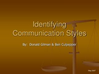 Identifying Communication Styles