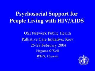 Psychosocial Support for People Living with HIV/AIDS
