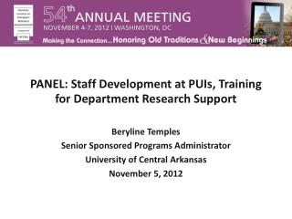 PANEL: Staff Development at PUIs, Training for Department Research Support