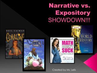 Narrative vs. Expository SHOWDOWN!!!