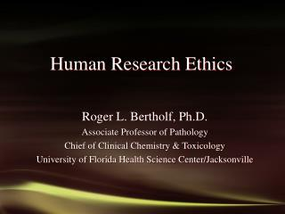 Human Research Ethics