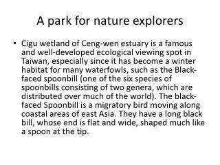 A park for nature explorers