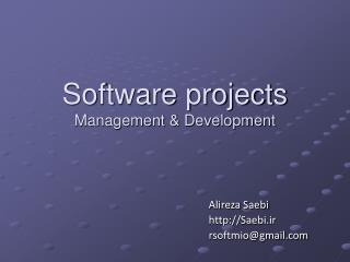 Software projects  Management & Development