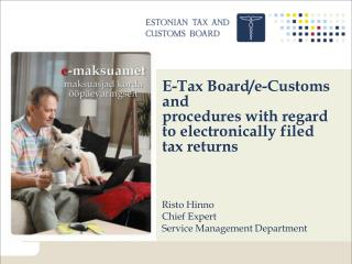 E-Tax Board/e-Customs and procedures with regard to electronically filed tax returns
