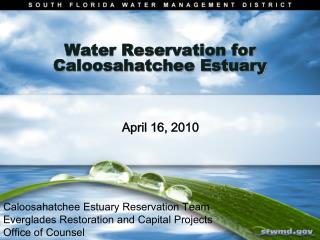 Water Reservation for Caloosahatchee Estuary