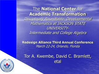 The National Center for Academic Transformation Disciplinary Roundtable: Developmental Mathematics at JACKSON STATE UNIV