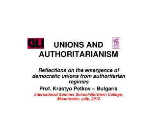 UNIONS AND AUTHORITARIANISM