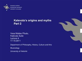 Kalevala's origins and myths Part 2