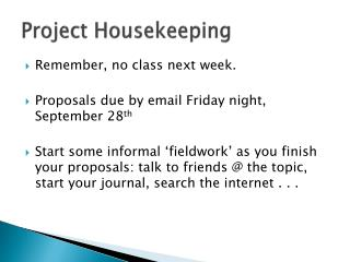 Project Housekeeping