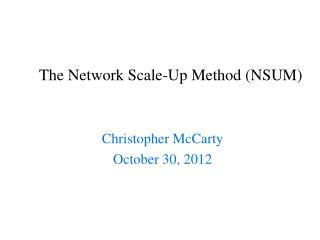 The Network Scale-Up Method (NSUM)
