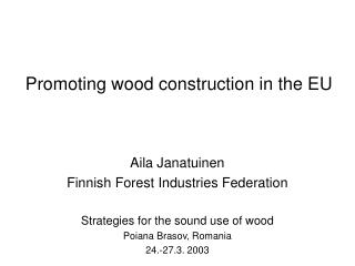 Promoting wood construction in the EU
