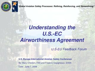 Understanding the  U.S.-EC  Airworthiness Agreement