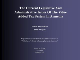 The Current Legislative And Administrative Issues Of The Value Added Tax System In Armenia