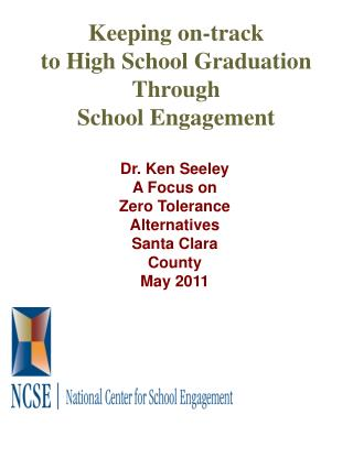 Keeping on-track to High School Graduation Through  School Engagement