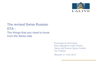 The revised Swiss Russian DTA - The things that you need to know from the Swiss side