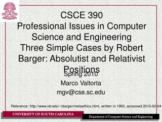 CSCE 390 Professional Issues in Computer Science and Engineering Three Simple Cases by Robert Barger: Absolutist and Rel