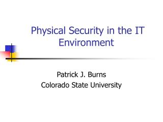 Physical Security in the IT Environment