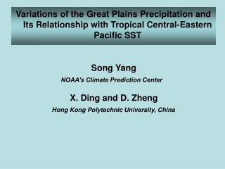 Variations of the Great Plains Precipitation and Its Relationship with Tropical Central-Eastern Pacific SST