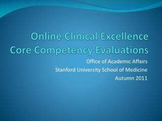 Online Clinical Excellence Core Competency Evaluations