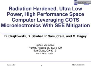 Radiation Hardened, Ultra Low Power, High Performance Space Computer Leveraging COTS Microelectronics With SEE Mitigatio