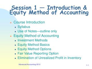 Session 1 — Introduction & Equity Method of Accounting