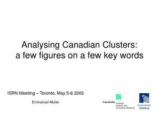 Analysing Canadian Clusters: a few figures on a few key words